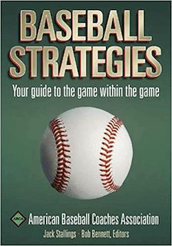 Baseball Strategies by Jack Stallings & Bob Bennett