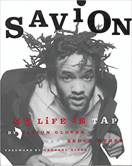Savion My Life In Tap by Pavion Glover and Bruce Weber