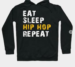 Eat.Sleep.Hip Hop. Repeat Hoodie